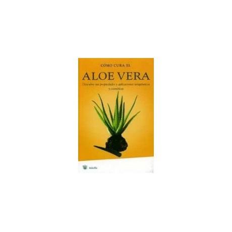 Libro Cómo Cura el Aloe Vera