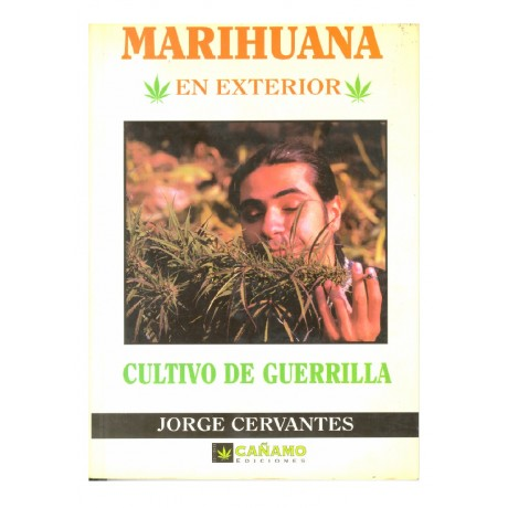 Libro Marihuana en Exterior: Cultivo de Guerrilla